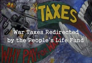 War Taxes Redirected by the People's Life Fund